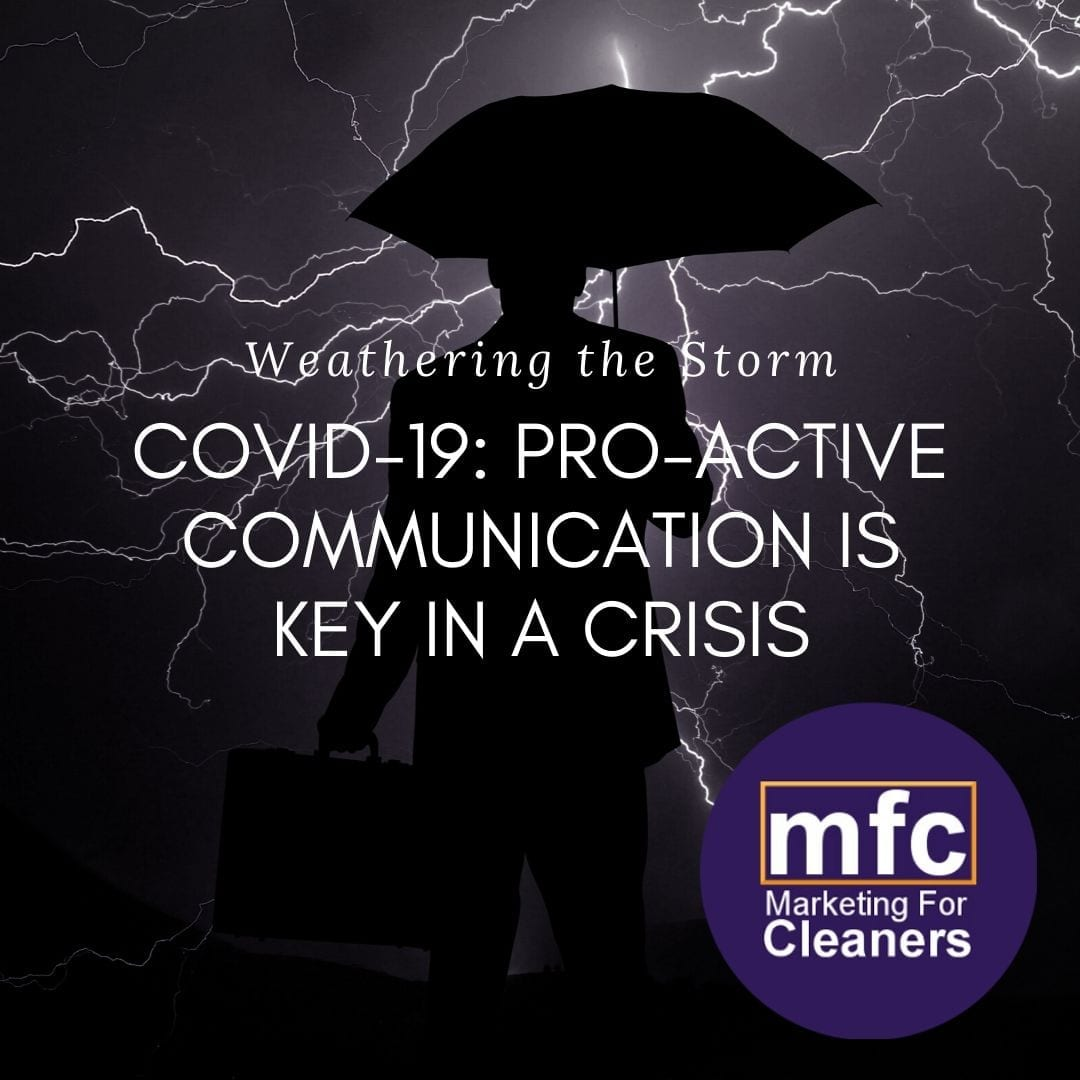 Pro-active Communication is Key in a Crisis